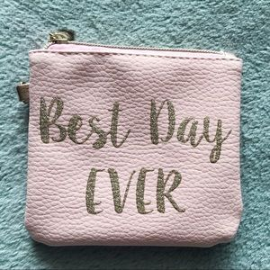 """Best Day Ever"" Pink Pouch with Gold Lettering"
